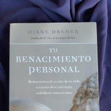 Libros de segunda mano: TU RENACIMIENTO PERSONAL - DIANE DREHER - URANO 2009. Lote 175577584
