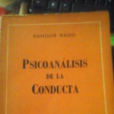 Libros de segunda mano: SANDOR RADO: PSICOANÁLISIS DE LA CONDUCTA (BUENOS AIRES, 1962). Lote 175623710
