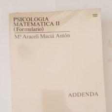 Libros de segunda mano: PSICOLOGIA MATEMATICA II ( FORMULARIO). Mª ARACELI MACIA ANTON. ADDENDA - TDK357. Lote 175675397