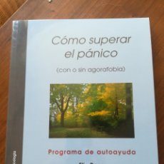 Libros de segunda mano: CÓMO SUPERAR EL PÁNICO. ELIA ROCA.. Lote 175915823