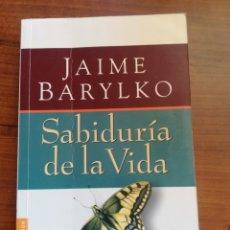 Libros de segunda mano: SABIDURÍA DE LA VIDA. JAIME BARYLKO.. Lote 175927118