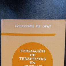Libros de segunda mano: FORMACIÓN DE TERAPEUTAS EN GESTALT. CURSO SUPERIOR. Lote 176188019