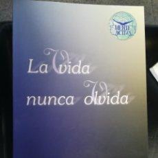 Libros de segunda mano: LA VIDA NUNCA OLVIDADA LUÍS SERRANO TAUSÍA MENTE ACTIVA, SANTANDER 2000 NUEVO. Lote 176258255