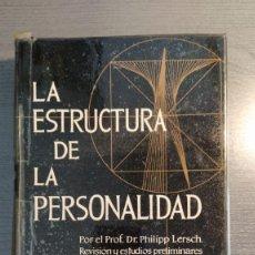 Libros de segunda mano: LA ESTRUCTURA DE LA PERSONALIDAD - PHILIPP LERSCH . SCIENTIA.. Lote 176264134