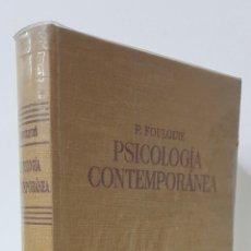 Libros de segunda mano: PSICOLOGÍA CONTEMPORÁNEA - P. FOULQUIE - LABOR. Lote 176312445
