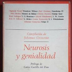 Libros de segunda mano: JOHANNES CREMERIUS (ED.) . NEUROSIS Y GENIALIDAD. BIOGRAFÍAS PSICOANALÍTICAS. Lote 176364559