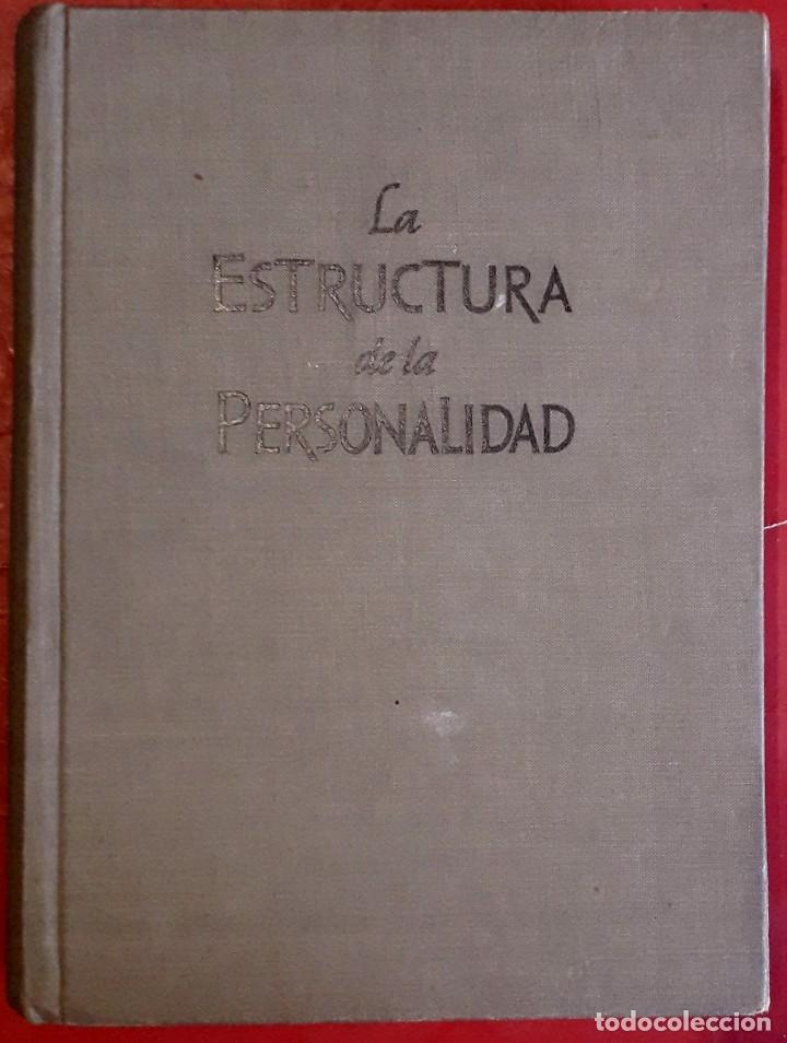 PHILIPP LERSCH . LA ESTRUCTURA DE LA PERSONALIDAD (Libros de Segunda Mano - Pensamiento - Psicología)