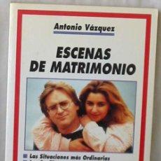 Libros de segunda mano: ESCENAS DE MATRIMONIO - COL. HACER FAMILIA - ANTONIO VÁZQUEZ - ED. PALABRA 1998 - VER ÍNDICE. Lote 192130538