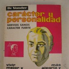 Libros de segunda mano: CARÁCTER Y PERSONALIDAD - DR. VANDER - EDICIONES ADRIAN VAN DER PUT - AÑO 1975.. Lote 176741010