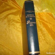 Libros de segunda mano: PSICOLOGIA DEL ARTE. VOL. 3. ALFONSO ALVAREZ VILLAR. EDT. BIBLIOTECA NUEVA, 1974. Lote 176926242