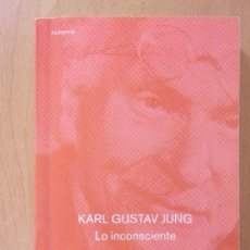 Libros de segunda mano: LO INCONSCIENTE / CARL GUSTAV JUNG / LOSADA. 2003. Lote 177108939