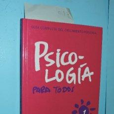 Libros de segunda mano: PSICOLOGÍA PARA TODOS. COL. GUÍA COMPLETA DEL CRECIMIENTO PERSONAL, VOL.1. ED. OCÉANO.BARCELONA 2006. Lote 177114655