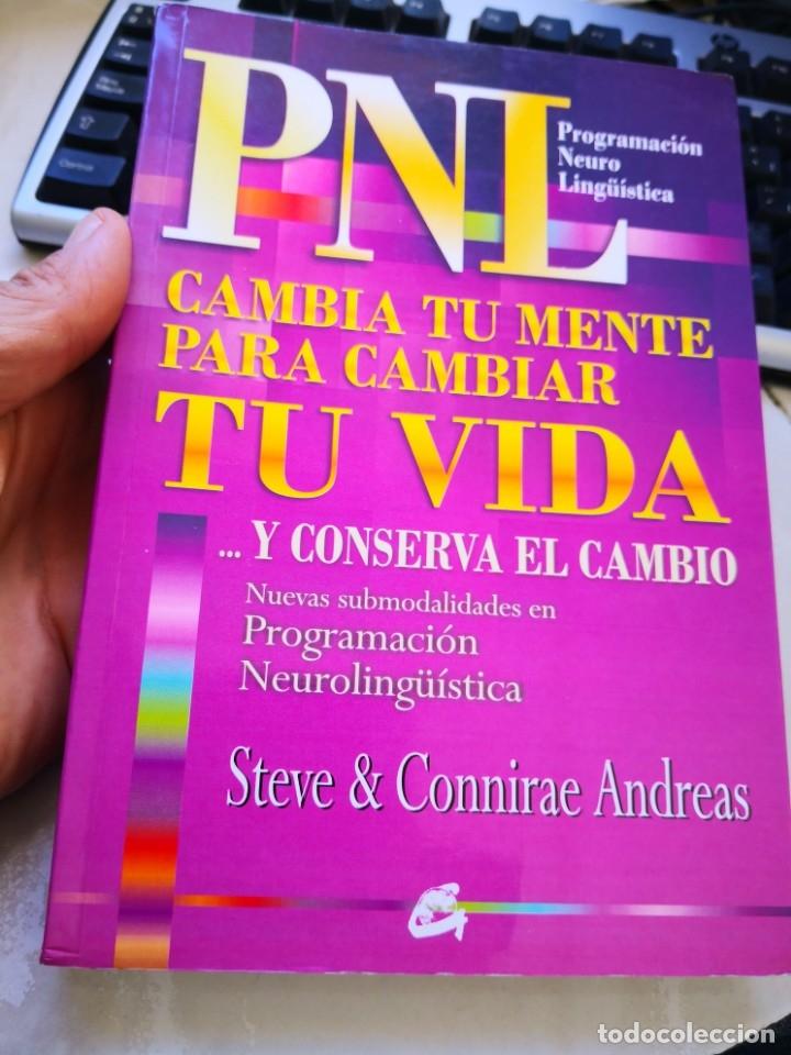 PNL CAMBIA TU MENTE PARA CAMBIAR TU VIDA (Libros de Segunda Mano - Pensamiento - Psicología)