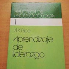 Libros de segunda mano: APRENDIZAJE DE LIDERAZGO (A. K. RICE) HERDER. Lote 177515919