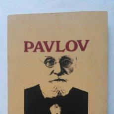 Libros de segunda mano: FISIOLOGÍA Y PSICOLOGÍA PAVLOV. Lote 177621627