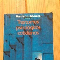 Libros de segunda mano: TRASTORNOS PSICOLÓGICOS COTIDIANOS. Lote 177706903