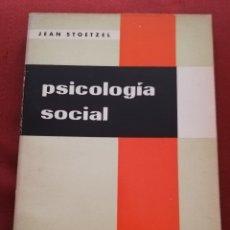 Libros de segunda mano: PSICOLOGÍA SOCIAL (JEAN STOETZEL) SÉPTIMA EDICIÓN. Lote 177796259