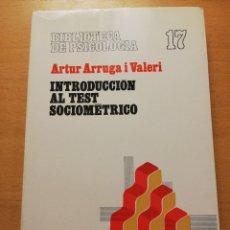 Libros de segunda mano: INTRODUCCIÓN AL TEST SOCIOMÉTRICO (ARTUR ARRUGA I VALERI) EDITORIAL HERDER. Lote 177890442