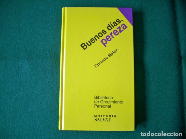 BUENOS DÍAS, PEREZA - BIBLIOTECA DE CRECIMIENTO PERSONAL - CORINNE MAIER - SALVAT - 1º EDICIÓN 2004 (Libros de Segunda Mano - Pensamiento - Psicología)