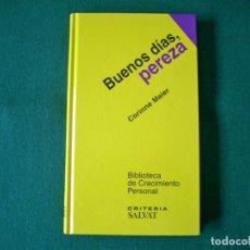 Libros de segunda mano: BUENOS DÍAS, PEREZA - BIBLIOTECA DE CRECIMIENTO PERSONAL - CORINNE MAIER - SALVAT - 1º EDICIÓN 2004. Lote 178004037