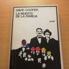 Libros de segunda mano: LA MUERTE DE LA FAMILIA (DAVID COOPER) ARIEL. Lote 178114182