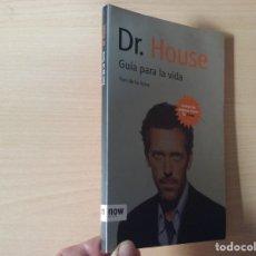 Libros de segunda mano: DR. HOUSE: GUÍA PARA LA VIDA - TONI DE LA TORRE. Lote 178350456