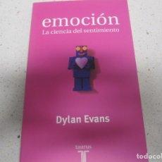 Libros de segunda mano: EMOCION LA CIENCIA DEL SENTIMIENTO DYLAN EVANS TAURUS NUEVO. Lote 178377260