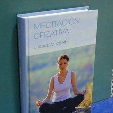 Libros de segunda mano: MEDITACIÓN CREATIVA. JESSICA MCBETH. Lote 178653420