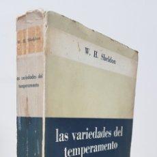 Libros de segunda mano: LAS VARIEDADES DEL TEMPERAMENTO: PSICOLOGÍA DE LAS DIFERENCIAS CONSTITUCIONALES - W. H. SHELDON - ED. Lote 178705728