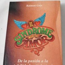 Libros de segunda mano: EL SÍNDROME DEL AMOR. GAJA, RAIMON. Lote 178860498
