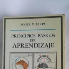 Libros de segunda mano: PRINCIPIOS BÁSICOS DEL APRENDIZAJE ROGER M. TARPY. Lote 178912331