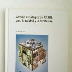 Libros de segunda mano: GESTIÓN ESTRATÉGICA DE RR.HH PARA LA CALIDAD Y LA EXCELENCIA AENOR. Lote 178987781