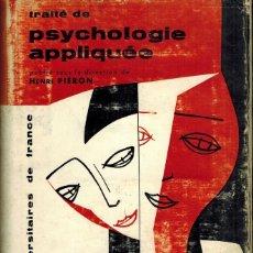 Libros de segunda mano: TRAITÉ DE PSYCHOLOGIE APPLIQUÉE. Lote 179140928
