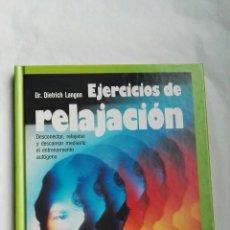 Libros de segunda mano: EJERCICIOS DE RELAJACIÓN. Lote 179142466