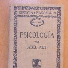 Libros de segunda mano: PSICOLOGIA / ABEL REY / EDICIONES DE LA LECTURA. Lote 179162447