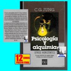 Libros de segunda mano: PSICOLOGÍA Y ALQUIMIA - CARL GUSTAV JUNG - OTROS HORIZONTES - PLAZA & JANES - 12 EUROS. Lote 178985840
