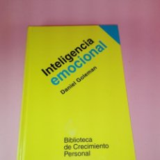 Libros de segunda mano: INTELIGENCIA EMOCIONAL. DANIEL GOLEMAN. Lote 179953467