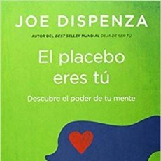 Libros de segunda mano: EL PLACEBO ERES TÚ - JOE DISPENZA. Lote 180171930