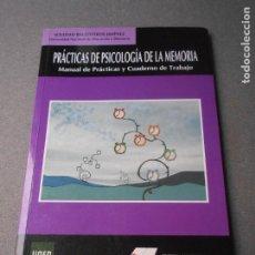 Libros de segunda mano: PRACTICAS DE PSICOLOGIA DE LA MEMORIA. Lote 180190901