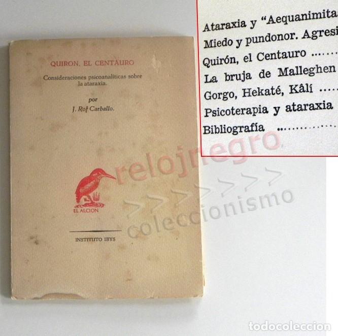 QUIRÓN EL CENTAURO CONSIDERACIONES PSICOANALÍTICAS SOBRE LA ATARAXIA LIBRO ROF CARBALLO PSICOTERAPIA (Libros de Segunda Mano - Pensamiento - Psicología)
