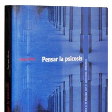 Libros de segunda mano: PENSAR LA PSICOSIS - ENRIQUE RIVAS. ED. MIGUEL GÓMEZ. Lote 180213263