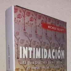 Libros de segunda mano: ELLIOT, MICHELLE: INTIMIDACIÓN (FONDO DE CULTURA ECONÓMICA) (LB). Lote 180241202