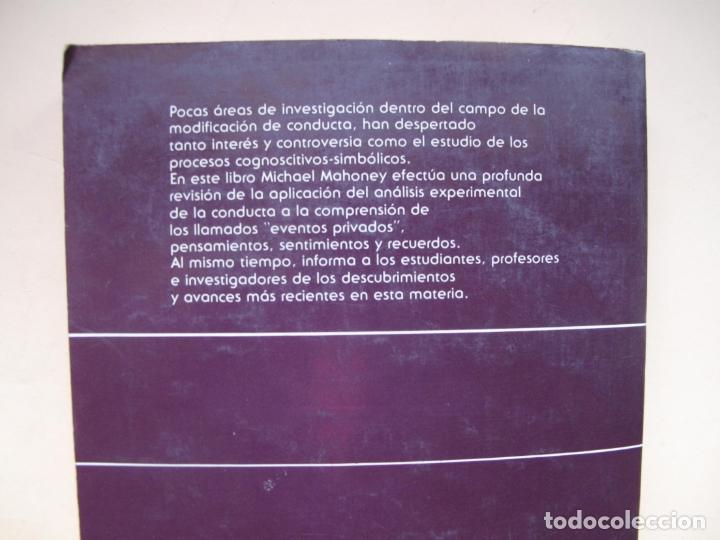 Libros de segunda mano: COGNICIÓN Y MODIFICACIÓN DE CONDUCTA.- MICHAEL J. MAHONEY.- TRILLAS.MÉXICO.1983 - Foto 2 - 180250702