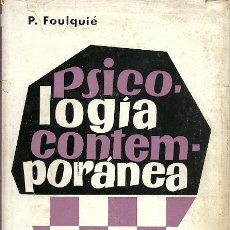 Libros de segunda mano: `PSICOLOGIA CONTEMPORANEA P FOULQUIE EDITORIAL LABOR. Lote 180264776