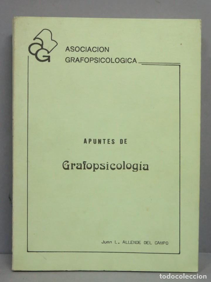APUNTES DE GRAFOPSICOLOGIA. ALLENDE DEL CAMPO (Libros de Segunda Mano - Pensamiento - Psicología)