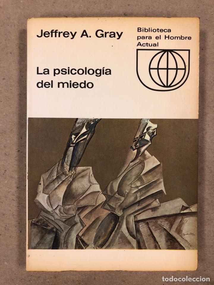 LA PSICOLOGÍA DEL MIEDO. JEFFREY A. GRAY. EDICIONES GUADARRAMA 1971. ILUSTRADO. 255 PÁGINAS. (Libros de Segunda Mano - Pensamiento - Psicología)