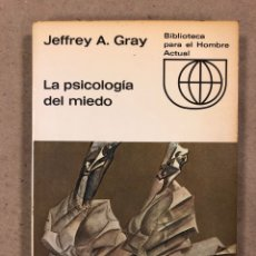 Libros de segunda mano: LA PSICOLOGÍA DEL MIEDO. JEFFREY A. GRAY. EDICIONES GUADARRAMA 1971. ILUSTRADO. 255 PÁGINAS.. Lote 180274195