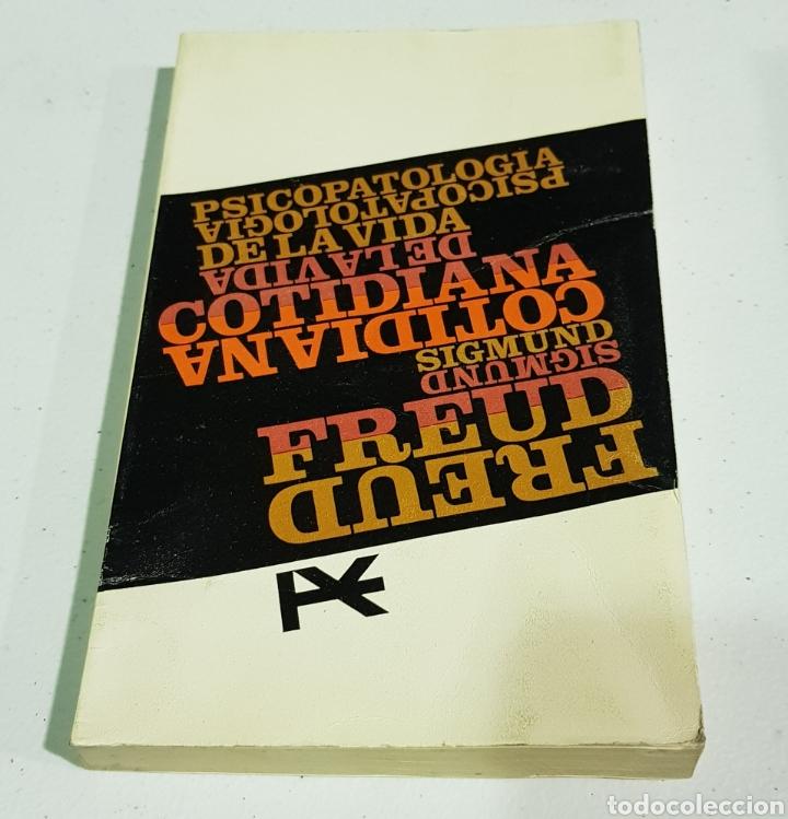 PSICOPATOLOGÍA DE LA VIDA COTIDIANA. SIGMUND FREUD. ALIANZA EDITORIA - TDK131 (Libros de Segunda Mano - Pensamiento - Psicología)
