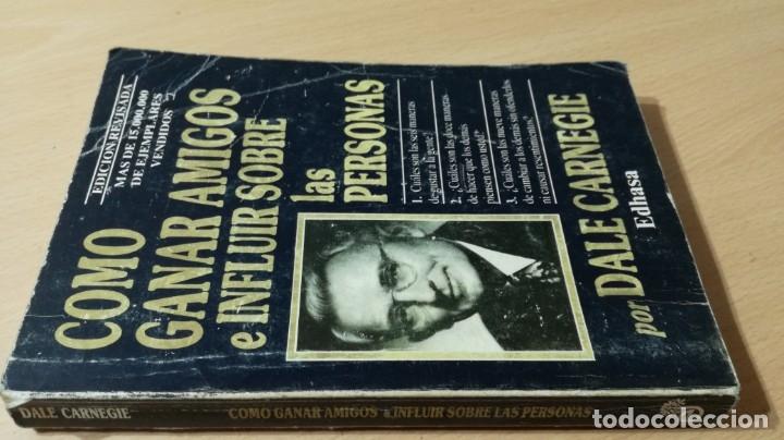 Libros de segunda mano: COMO GANAR AMIGOS E INFLUIR SOBRE LAS PERSONAS - DALE CARNEGIE / 71-72 AB - Foto 2 - 180422342