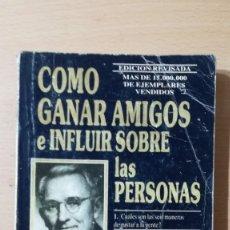 Libros de segunda mano: COMO GANAR AMIGOS E INFLUIR SOBRE LAS PERSONAS - DALE CARNEGIE / 71-72 AB. Lote 180422342